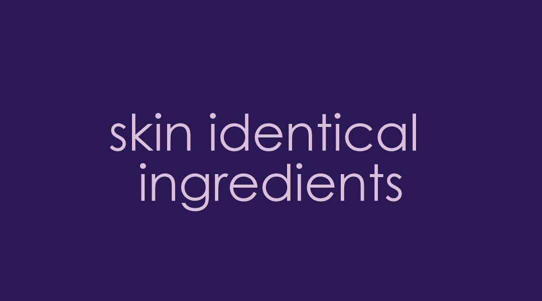 skin identical ingredients